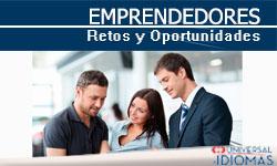 emprendedores, retos y oportunidades